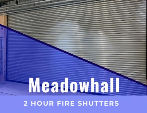 2 Hour Fire Shutter Installation – Meadow Hall